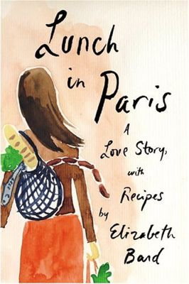 Lunch in Paris by Elizabeth Bard